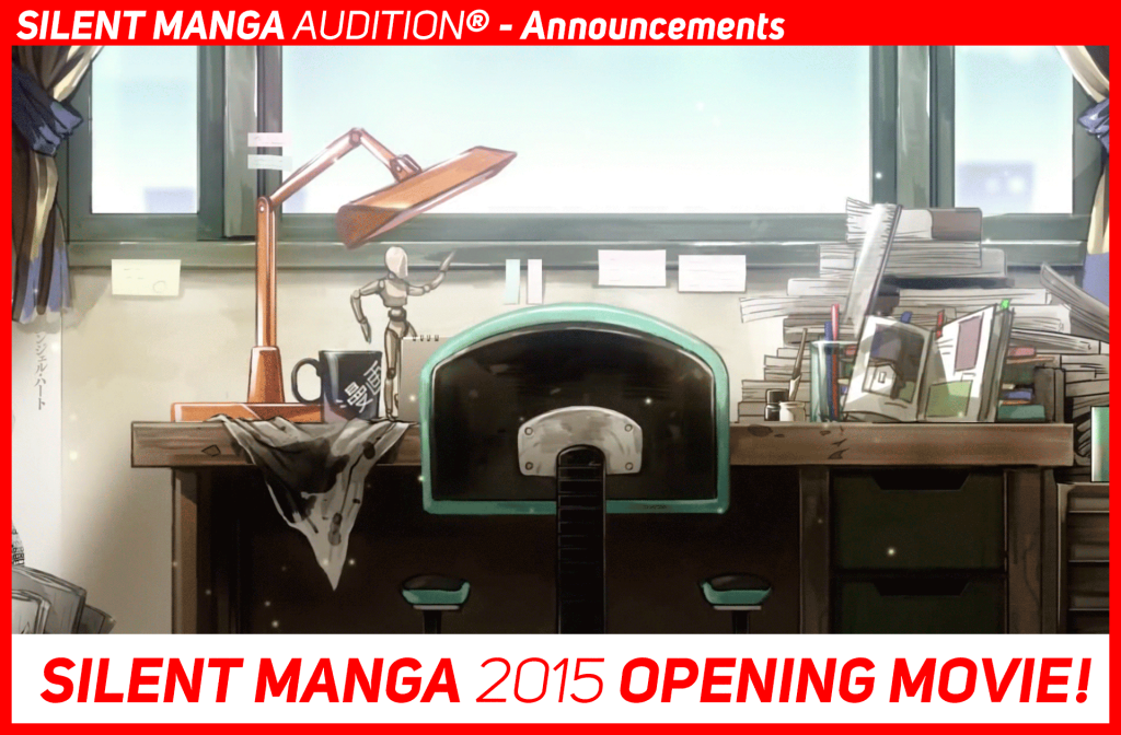 The SILENT MANGA AUDITION 2015 OPENING MOVIE