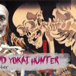 Weekend Yokai Hunter #7