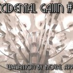 The Accidental Gaijin #8: Wasamon by Royal Appointment