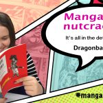 Mangacracker #14 – Dragonball