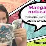 Manga nutcracker #15 – Witch Hat Atelier
