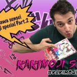 Kakimoji S.O.S. #20 – Tomizawa sensei Kakimoji special! (PART 02)