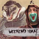 Weekend Yokai Hunter #6