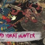 Weekend Yokai Hunter #8
