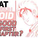 Q: What should I avoid when making a good first chapter?