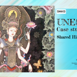 SMA13-UNESCO Round Case Studies #2: Shared Histories