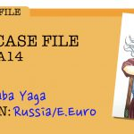 YOKAI CASE FILE #4 – Baba Yaga