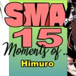 SMA15 Moments of… CRYING: Himuro